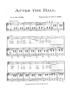 After the Ball: Partitura Piano-vocal by Charles Kassell Harris