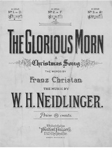 The Glorious Morn: The Glorious Morn by William Harold Neidlinger