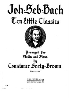 Ten Pieces, for Violin and Piano: Ten Pieces, for Violin and Piano by Johann Sebastian Bach
