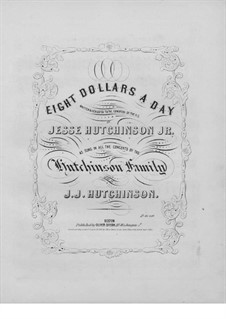 Eight Dollars a Day: Eight Dollars a Day by Judson Joseph Hutchinson