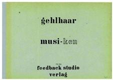 Musi-Ken for string quartet: Musi-Ken for string quartet by Rolf Gehlhaar