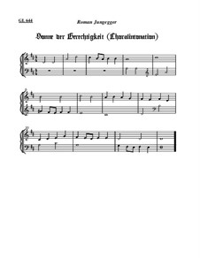 Sonne der Gerechtigkeit (Choralintonation): Sonne der Gerechtigkeit (Choralintonation) by Roman Jungegger