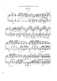 Concerto for Organ and Orchestra No.2 in A Minor, BWV 593: Movements I, II. Arrangement for piano by Johann Sebastian Bach