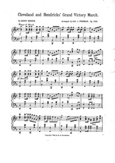 Cleveland and Hendricks' Grand Victory March: Para Piano by Henry Dersch