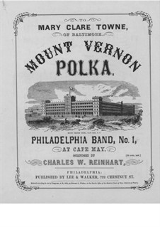 Mount Vernon. Polka for Piano: Mount Vernon. Polka for Piano by Charles W. Reinhart