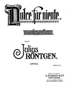 Dolce far niente (Five Piano Pieces), Op.60: Dolce far niente (Five Piano Pieces) by Julius Röntgen