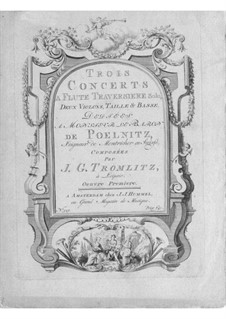 Three Concertos for Flute and Strings: Three Concertos for Flute and Strings by Johann Georg Tromlitz