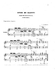The Enchantress: Ever be Happy, for Piano by Michael William Balfe