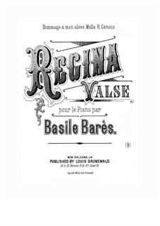 Regina. Waltz for Piano, Op.29: Regina. Waltz for Piano by Basile Bares