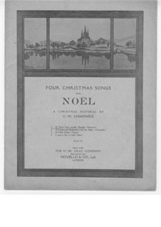 Four Christmas Songs from Noël a Christmas Pastoral: Hark! A Voice from Yonder Manger by George Whitefield Chadwick