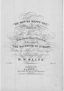 The Daughter of St. Mark: O Smile as Thou Wert Wont to Smile, for Voice and Piano by Michael William Balfe