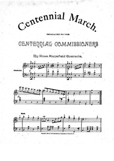 Centennial March for Piano: Centennial March for Piano by Rose Mansfield Eversole