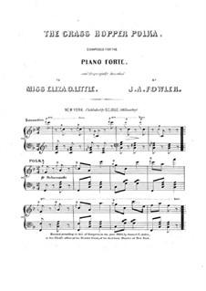The Grass Hopper Polka: The Grass Hopper Polka by J. A. Fowler