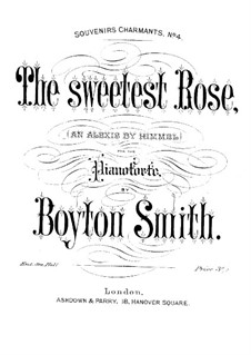 Sweetest Rose: Sweetest Rose by Boyton Smith