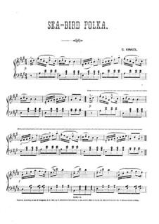 Sea Bird Polka: Sea Bird Polka by Charles Kinkel