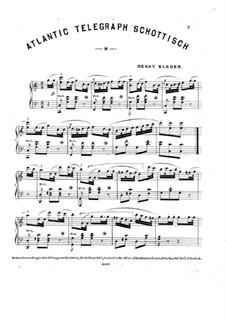 Atlantic Telegraph Schottisch: Atlantic Telegraph Schottisch by Henry Kleber