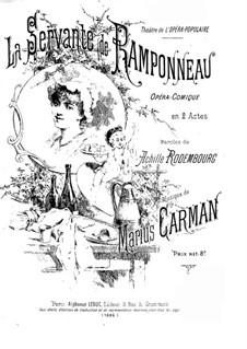 La servante de Ramponneau, for Voices and Piano: La servante de Ramponneau, for Voices and Piano by Marius Carman