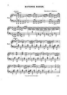 Bayonne March for Piano: Bayonne March for Piano by Hattie C. Hamilton