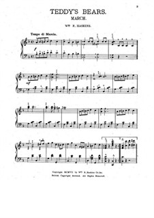 Teddy's Bears. March for Piano: Teddy's Bears. March for Piano by William R. Haskins
