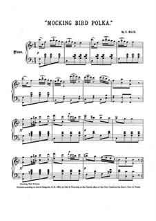 Mocking Bird Polka: Mocking Bird Polka by Edward Mack