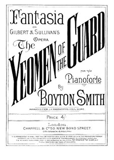 Fantasia on Themes from 'The Yeomen of the Guard' by Sullivan: Fantasia on Themes from 'The Yeomen of the Guard' by Sullivan by Boyton Smith