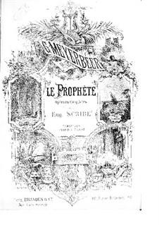 Le prophète (The Prophet): Actos I-II by Giacomo Meyerbeer