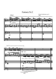 Fantasie Nr.2, Op.31: Fantasie Nr.2 by Robert Ficklscherer