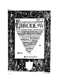 Libro de Música de Vihuela de mano: Libro de Música de Vihuela de mano by Luis de Milán