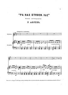 Pa has Struck Ile: Pa has Struck Ile by C. Archer