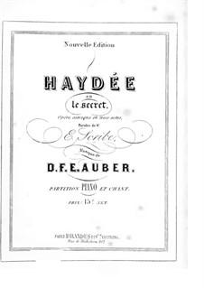 Haydée, ou Le secret: Partitura Piano-vocal by Daniel Auber