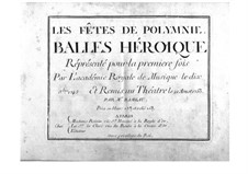 Les fêtes de Polymnie (The Festivals of Polyhymnia), RCT 39: partitura completa by Jean-Philippe Rameau