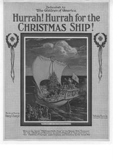 Hurrah! Hurrah for the Christmas Ship: Hurrah! Hurrah for the Christmas Ship by Henry S. Sawyer