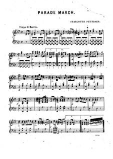 Parade March for Piano: Parade March for Piano by Charlotte Petersen