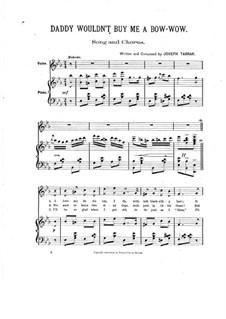 Daddy Wouldn't Buy Me a Bow Bow: Para vocais e piano by Joseph Tabrar