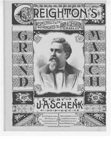 Creighton's Grand March: Creighton's Grand March by J. A. Schenk