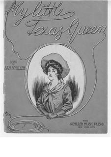 My Little Texas Queen: My Little Texas Queen by Sam Schiller