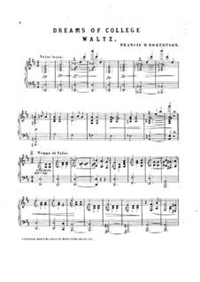 Dreams of College. Waltz for Piano: Dreams of College. Waltz for Piano by Francis H. Robertson