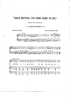 Dear Mother, I've Come Home to Die: Dear Mother, I've Come Home to Die by Henry Tucker