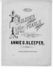 Polished Pearls: Polished Pearls by Annie G. Sleeper