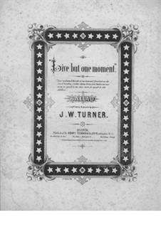 Live But One Moment: Live But One Moment by Joseph W. Turner