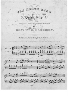 The North Bend Quick Step: The North Bend Quick Step by William Henry Harrison