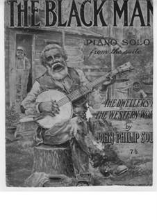 The Black Man: The Black Man by John Philip Sousa