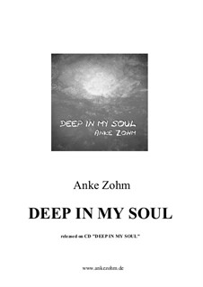 Deep In My Soul: Deep In My Soul by Anke Zohm