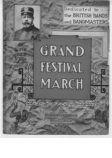 Grand Festival March: Grand Festival March by John Philip Sousa