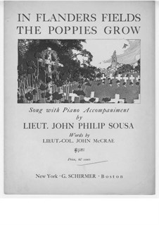 In Flanders Fields the Poppies Grow: Para vocais e piano by John Philip Sousa