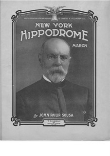 The New York Hippodrome: The New York Hippodrome by John Philip Sousa
