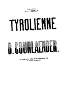 Tyrolienne: Tyrolienne by Bernard Courlaender