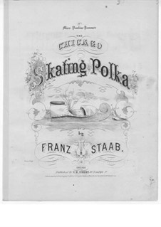 The Chicago Skating Polka: The Chicago Skating Polka by Franz Staab