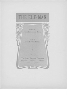 The Elf-Man: para voz alta e piano by Jack Wells