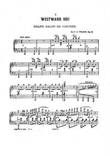 Westward Ho, Op.56: Westward Ho by Grenville Dean Wilson